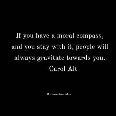 Strong Moral Compass Quotes