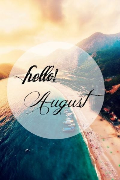 August Month Quotes