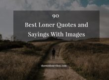 Best Loner Quotes and Sayings