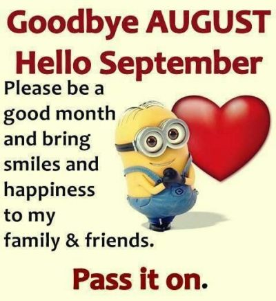 Goodbye August Hello September