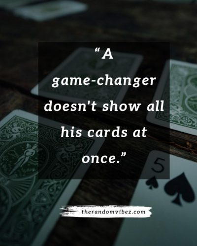 Inspirational Game Changer Quotes Images
