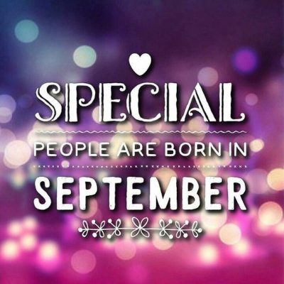 September Birthday Month Quotes