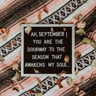 Sweet September Sayings