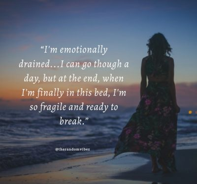 Feeling Emotionally Drained Quotes