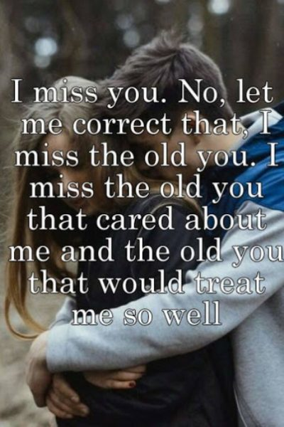 I Miss The Old You Images For Her