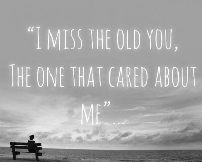 I Miss You The Old You, The Old Time