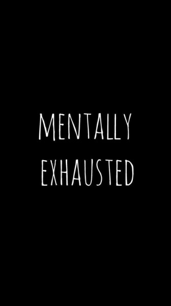 Mentally Tired Quotes Images