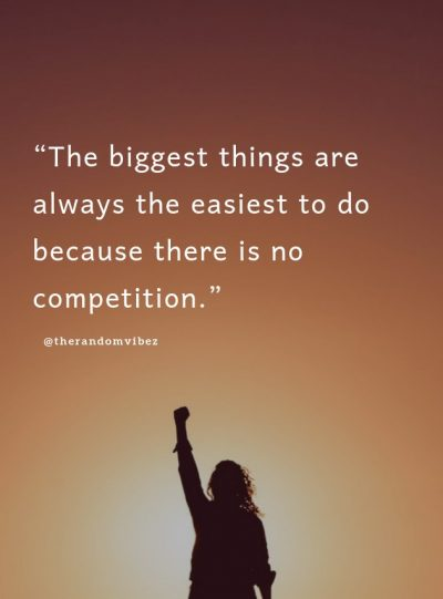Quotes on No Competition