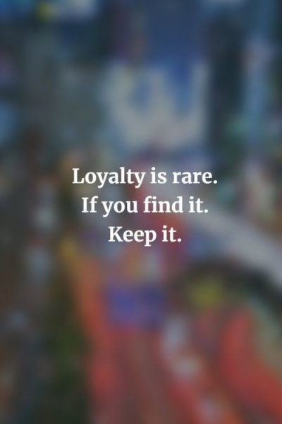 Relationship Loyalty Quotes Images