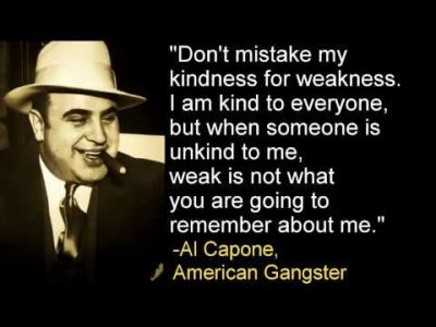 Al Capone Kindness Quotes Posters