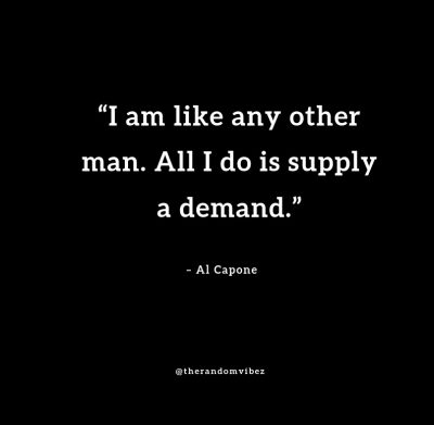 Best Al Capone Quotes Pics
