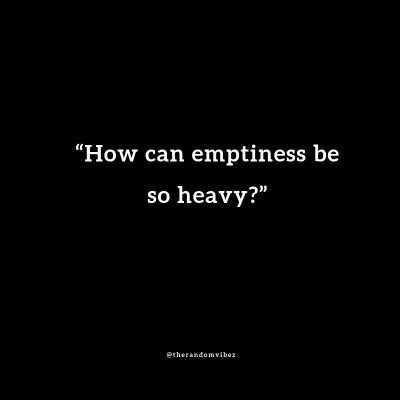 Deep Emptiness Quotes Images