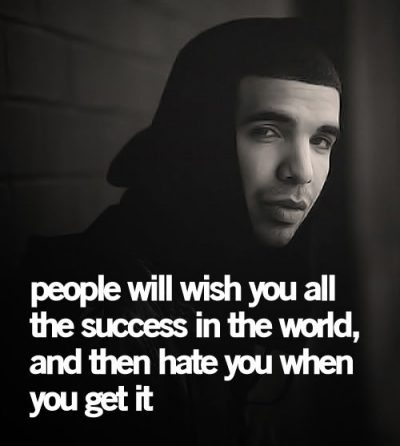 Drake Quotes On Success