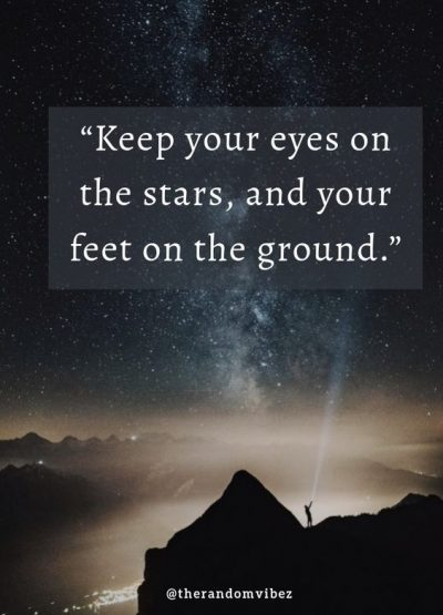 Dream Big Reach for The Stars Quotes