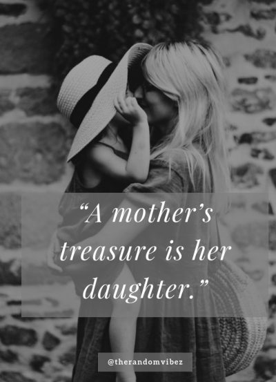 Famous Mother Daughter Quotes Pictures