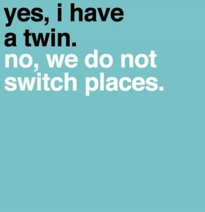 Funny Twin Quotes