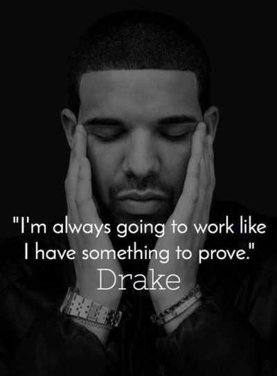 Hard Work Quotes By Drake