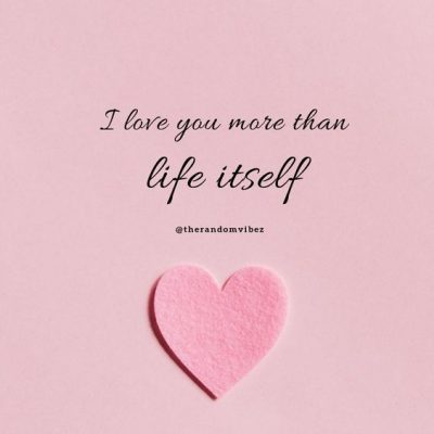 I Love More Than Quotes Images