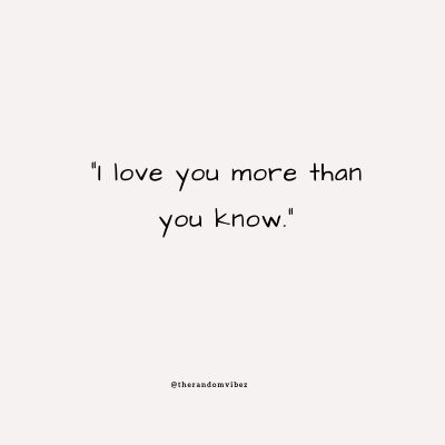 I Love You More Than Anything Quotes