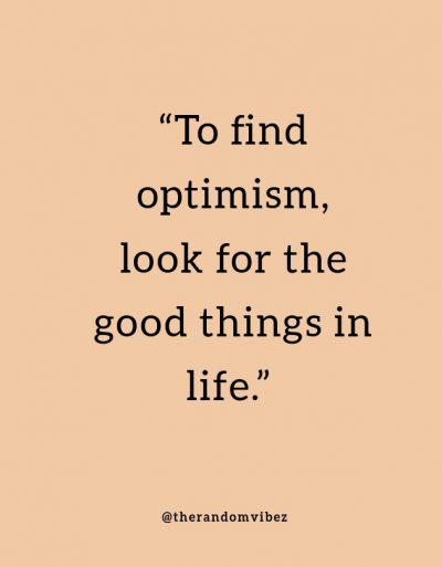 Optimistic Quotes About Life