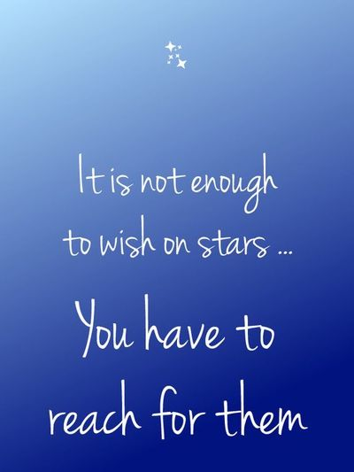 Reach For The Stars Sayings