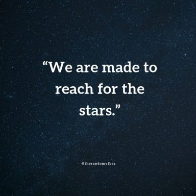 Reach Out for the Stars Quotes
