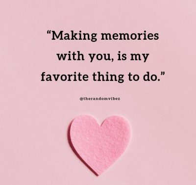 Sweet quotes to make her feel special