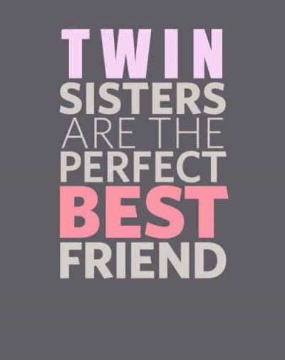 Twin Sister Quotes Images