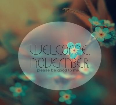 Welcome November Poster
