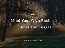 60 Mind Your Own Business Quotes and Images