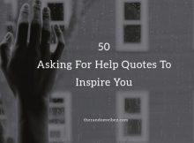 Asking For Help Quotes and Sayings