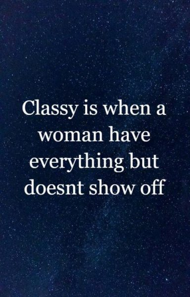 Classy Quotations For Women