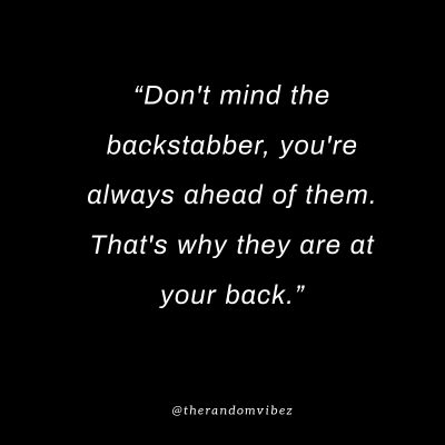 Clever Quotes About Backstabbers