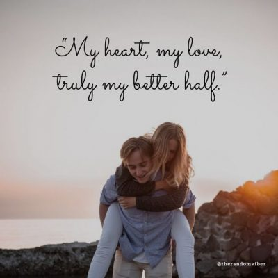 Cute Better Half Quotes Images
