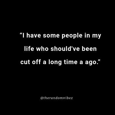Cutting Someone Off Quotes
