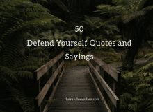 Defend Yourself Quotes and Sayings
