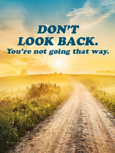 Don't Look Back Quotes Images