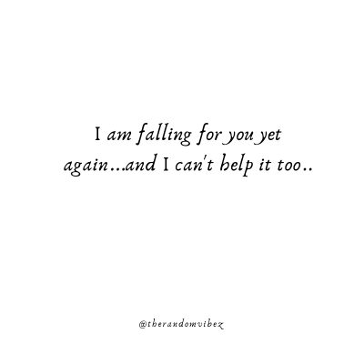 Falling For You Quotes for Her