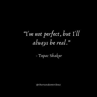 Famous Tupac Shakur Perfection Quotes