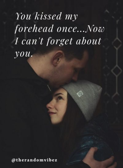 Forehead Kiss Quotes