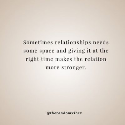 Giving Space in Relationship Quotes