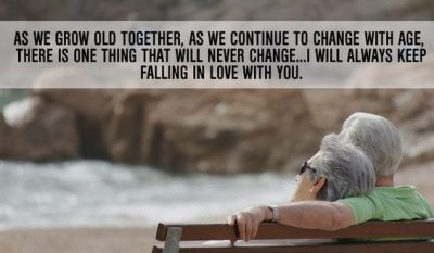 Growing Old With You Picture Quotes