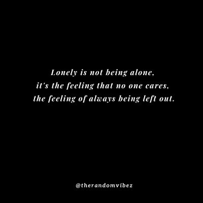 Hurt Feeling Left Out Quotes