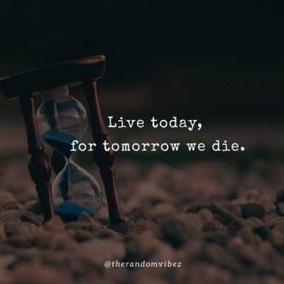 If I Die Tomorrow quotes