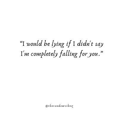 I'm Falling For You Quotes