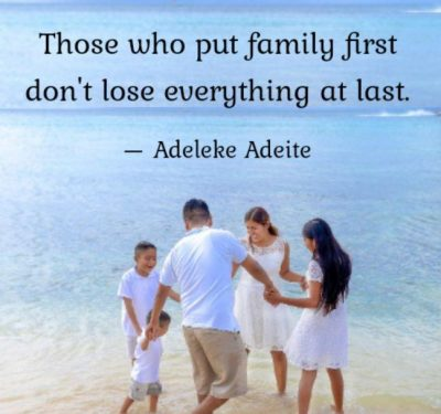 Inspirational Keeping Family First Pic