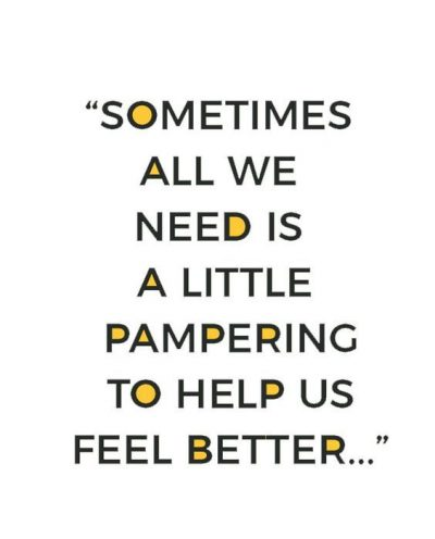 Inspirational Pamper Yourself Pictures