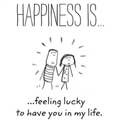 Luck to Have You In My Life Quotes