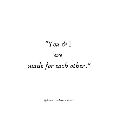 Made For Each Other Quotes