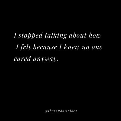 Nobody Cares Quotes Images